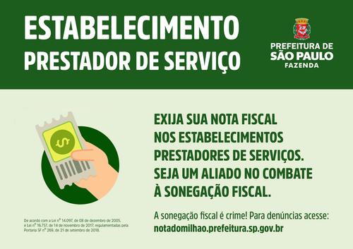 Estabelecimento Prestador De Serviço é Obrigado A Afixar Cartaz Sobre Exigência De NF.