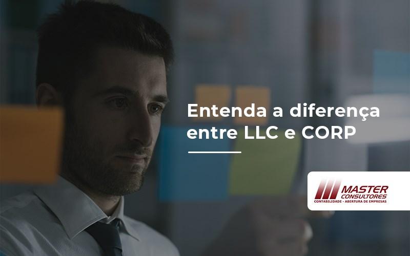 Qual a diferença entre LLC e CORP?