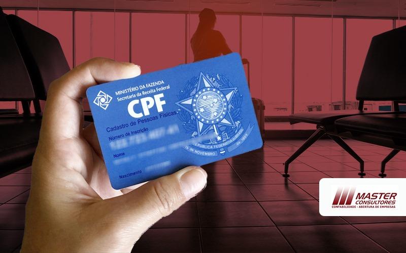 Saida Definitiva E Agora Meu Cpf Vai Ser Cancelado - Contabilidade Na Lapa - SP | Master Consultores