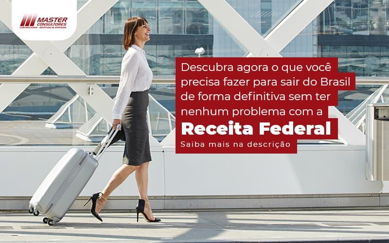 Morando No Exterior E Mantendo Bens No Brasil